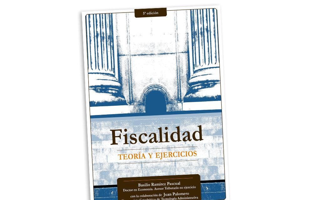 http://www.basilioramirez.es/wp-content/uploads/2020/08/LIBRO_FISCALIDAD_THEMATRIX-1000x640.png