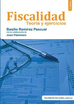 Fiscalidad – Teoría y Ejercicios 4ª Edición