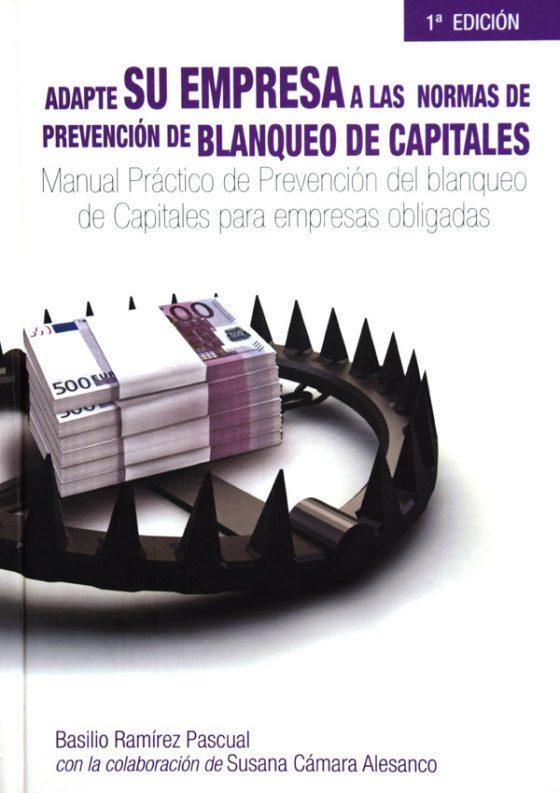Adapte su empresa a las normas de prevención de Blanqueo de Capitales