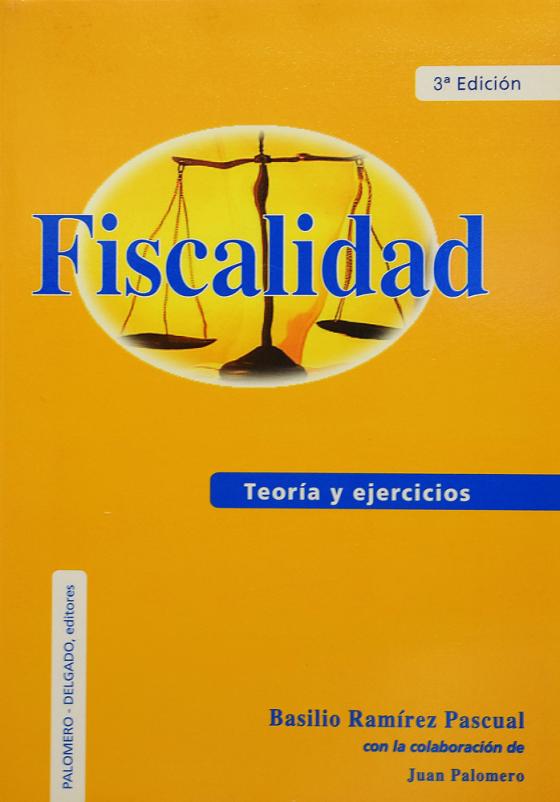 Fiscalidad. Teoría y ejercicios III