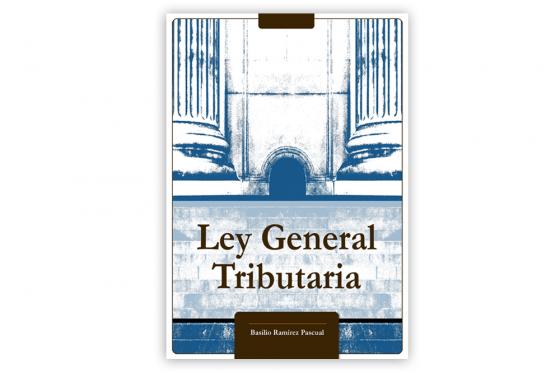 La importancia de llamarse Ley General Tributaria