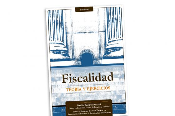 5ª edición del libro FISCALIDAD, Teoría y ejercicios