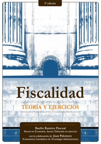 FISCALIDAD, Teoría y  Ejercicios