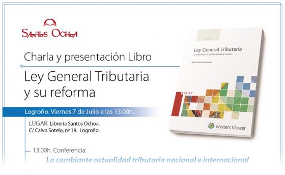 Charla y presentación libro Ley General Tributaria y su reforma